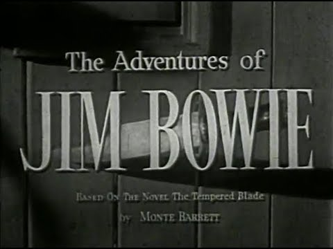The Adventures of Jim Bowie  -The Squatter