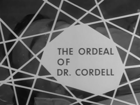 Boris Karloff's Thriller  -  The Ordeal Of Dr. Cordell