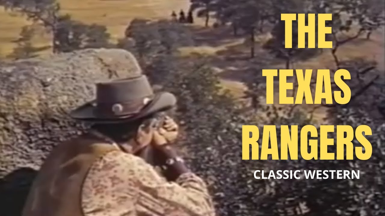 Classic Western Feature Film - The Texas Rangers - Full Length Western Movie!
