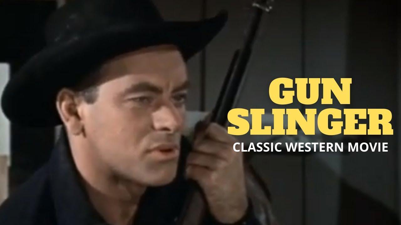 Classic Western Feature Film - Gunslinger - Full Length Western Movie!