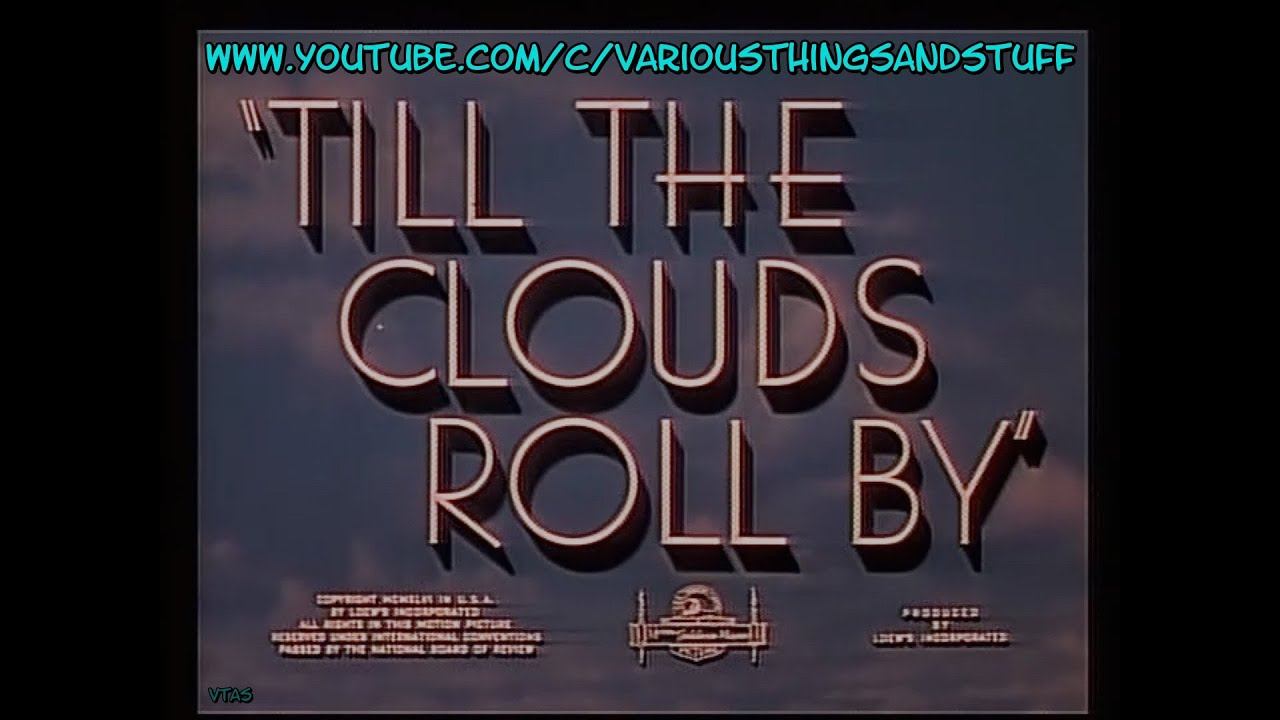 TILL THE CLOUDS ROLL BY(with Trivia) June Allyson Judy Garland Lena Horne Esther Williams 1946 Color