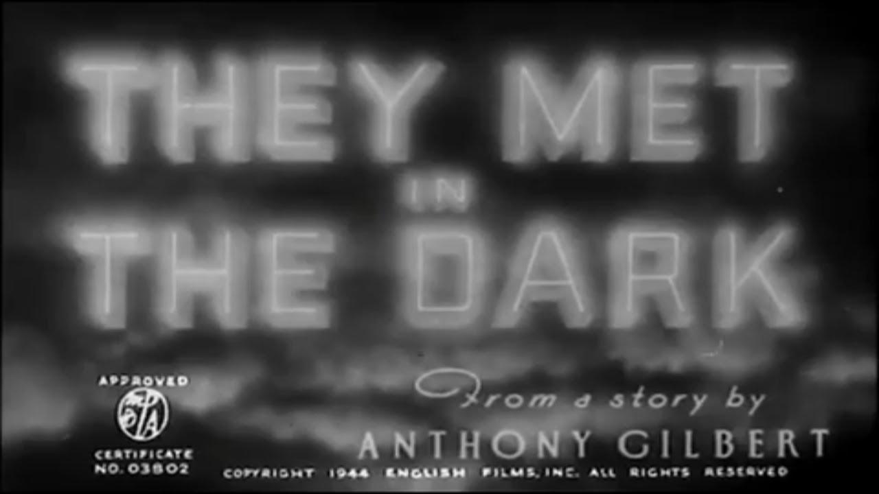 They Met in the Dark (1943) 6.3/10 - FULL Movie - James Mason, Joyce Howard, Tom Walls